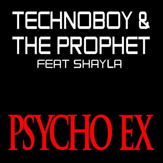 Psycho Ex (Feat. Shayla)