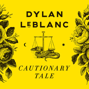 Dylan LeBlanc, Cautionary Tale på Spotify