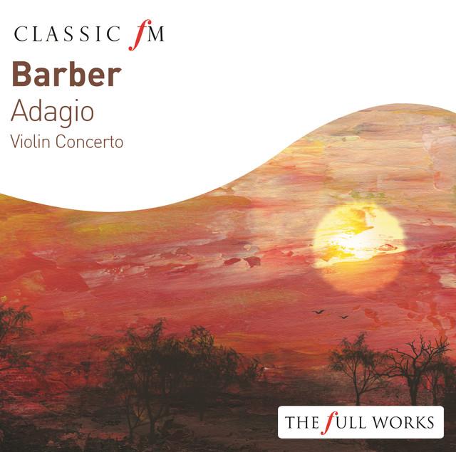 Barber: Adagio / Violin Concerto