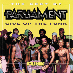 The Best Of Parliament: Give Up The Funk album