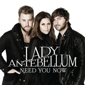 Lady Antebellum, Jon Monteverde Need You Now cover