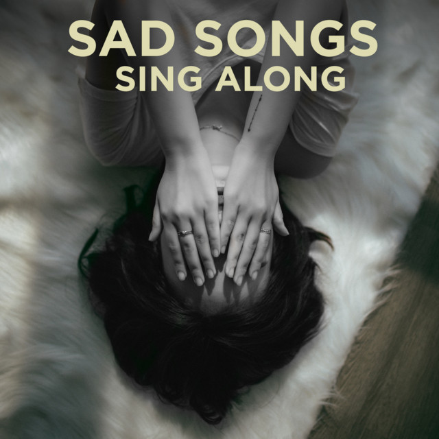 Sad Songs Sing-Along