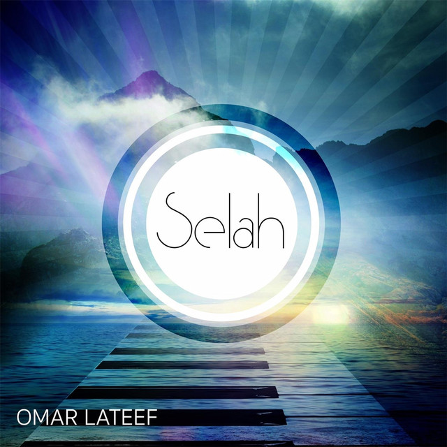 Play Later New Release: Selah by Omar Lateef