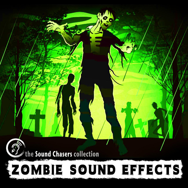 Zombie Sound Effects - 80 Zombie Sounds by Sound Chaser's Sound