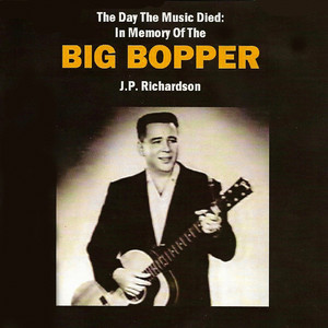 The Day the Music Died: In Memory of the Big Bopper album