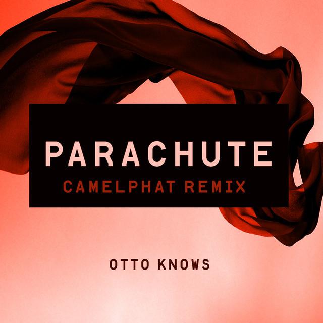 Parachute (CamelPhat Remix)