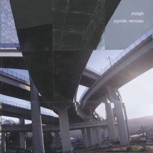 Joyride: Remixes - Mirah