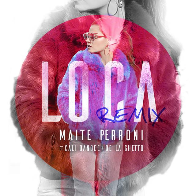 Loca (feat. Cali Y El Dandee, De La Ghetto) [Remix]