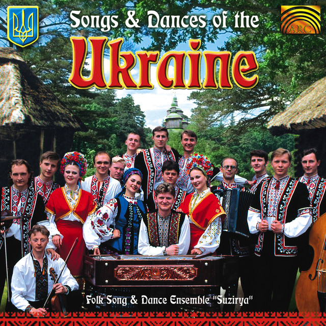 songs and dances of ukraine by suzirya folk song and dance ensemble
