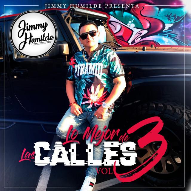 Jimmy Humilde Presenta Lo Mejor De Las Calles Vol.3