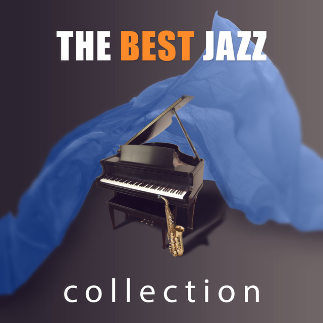 The Best Jazz Collection – Smooth Jazz, Piano Bar, Soft Music