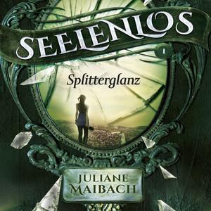 Seelenlos (Splitterglanz) Audiobook