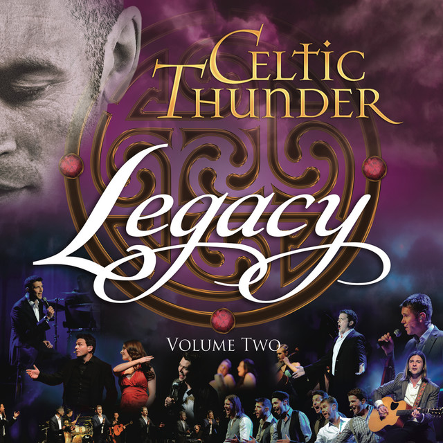 Album cover for Legacy, Vol. 2 by Celtic Thunder