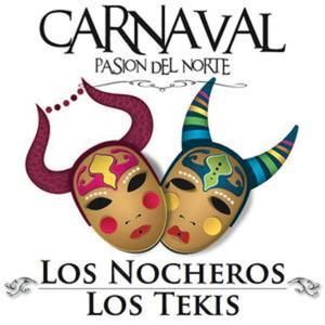 Carnaval, Pasión del Norte - Los Tekis