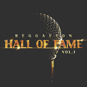 Reggaeton Hall of Fame, Vol. 1 album