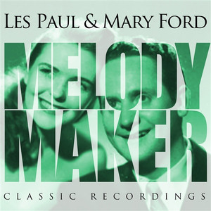 Melody Maker - Les Paul Mary Ford