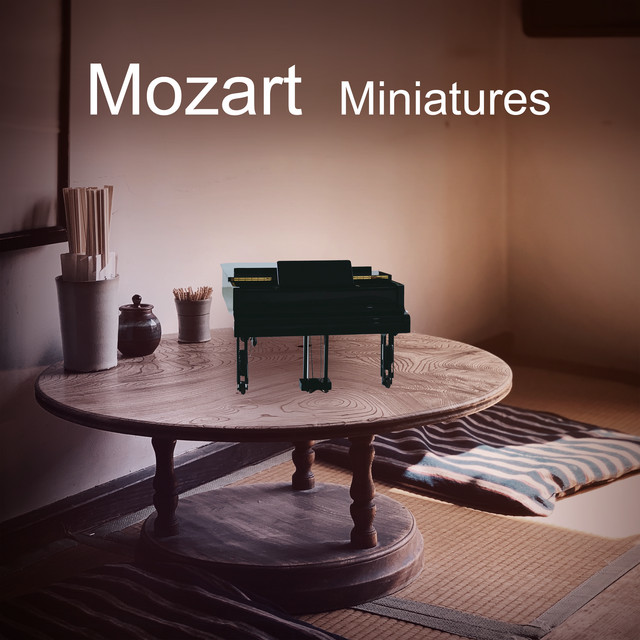 Album cover for Mozart Miniatures by Wolfgang Amadeus Mozart, Various Artists