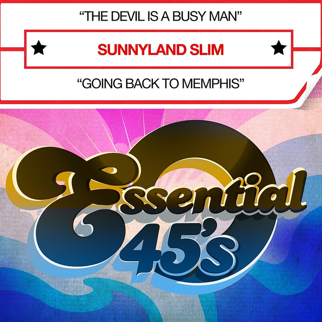 The Devil Is A Busy Man (Digital 45) - Single by Sunnyland