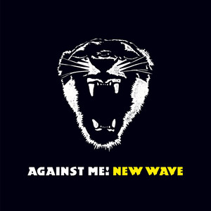 New Wave  - Against Me