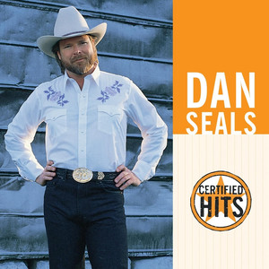 Certified Hits - Dan Seals
