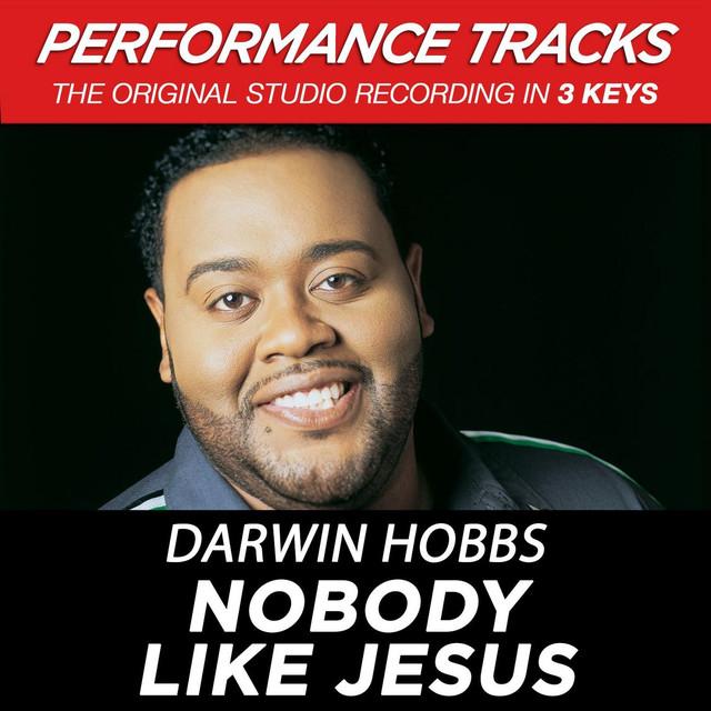 Nobody Like Jesus (Performance Tracks) - EP