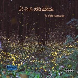 Walter Mazzaccaro: Il ballo delle lucciole Albumcover