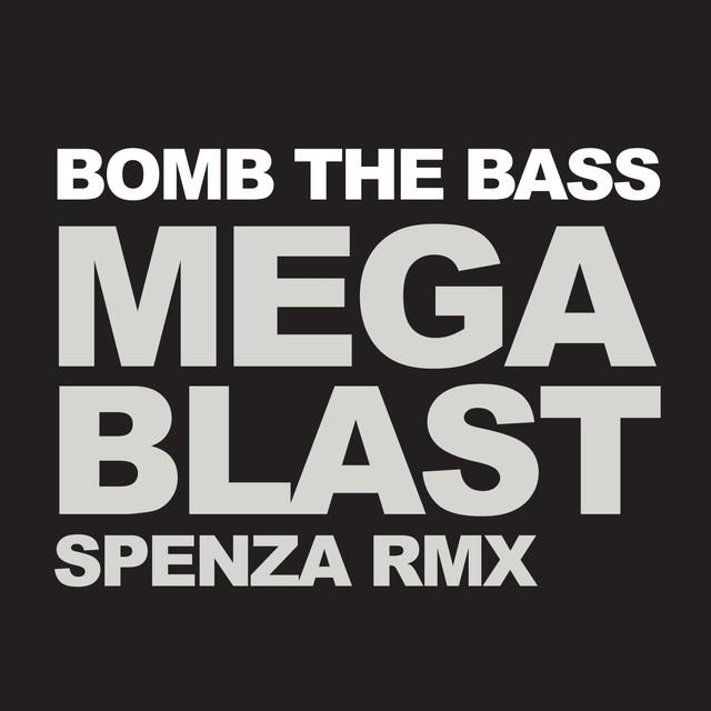 Megablast (Spenza Remix)