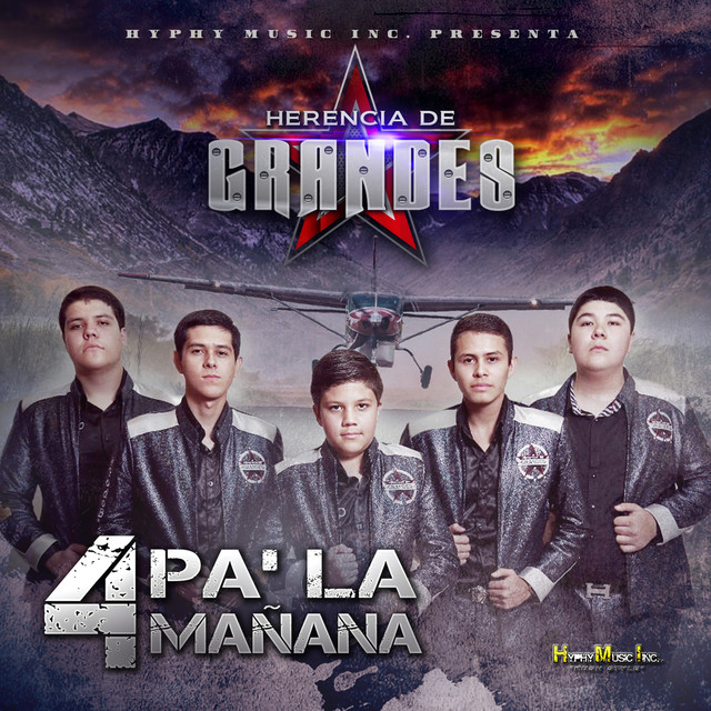 Album cover for 4 Pa la Manana by Herencia De Grandes