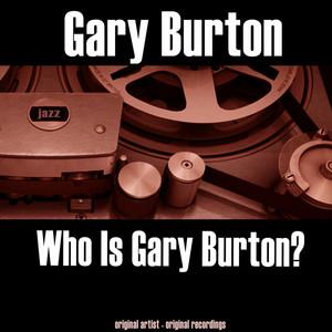 Who Is Gary Burton? album