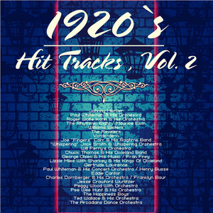 1920`s Hit Tracks , Vol. 2