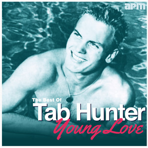 Young Love - The Best Of Tab Hunter album