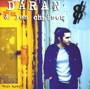 Huit Barré - Daran Et Les Chaises