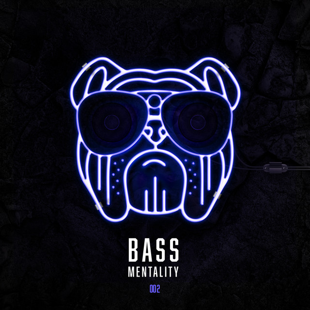 Bass Mentality 002