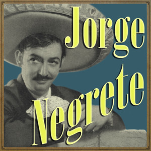 Jorge Negrete album