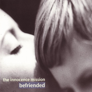 Befriended - The Innocence Mission
