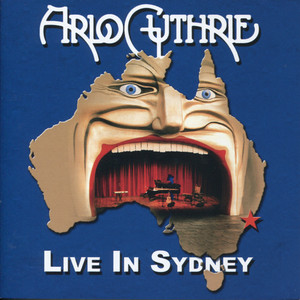 Live in Sydney - Arlo Guthrie