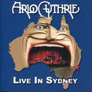 Live in Sydney - Arlo Guthrie