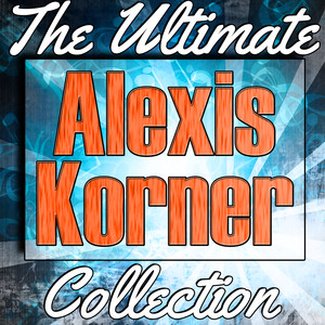 Alexis Korner I Got My Mojo Working cover