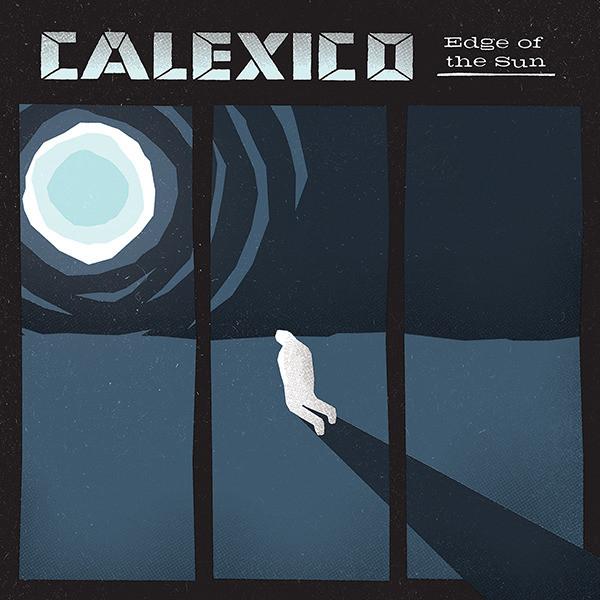 Edge of the Sun (Album Commentary)