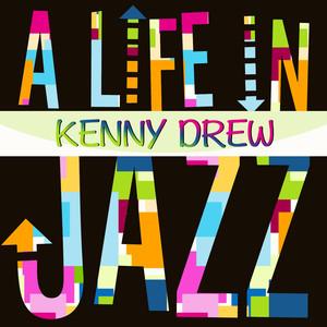 A Life In Jazz - Kenny Drew album