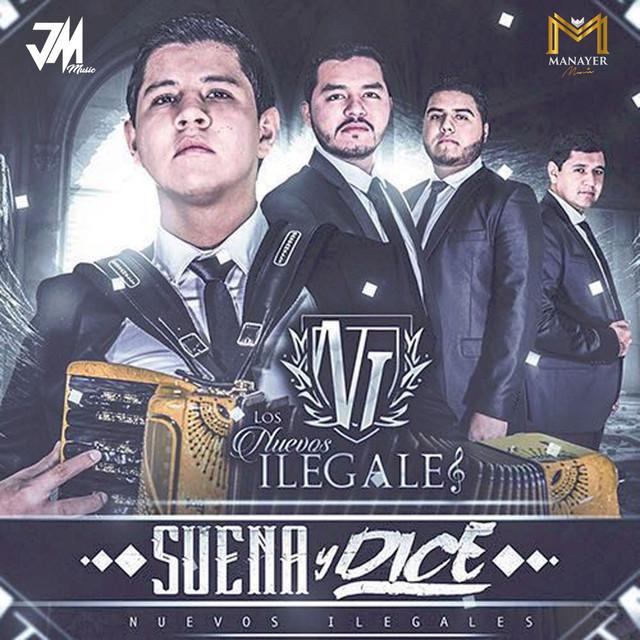 Album cover for Suena Y Dice by Los Nuevos Ilegales