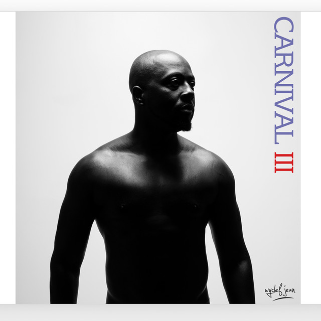 Album cover for Carnival III: The Fall and Rise of a Refugee by Wyclef Jean