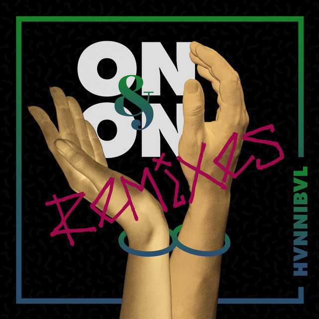 Album cover for On & On (Remixes) by Hvnnibvl