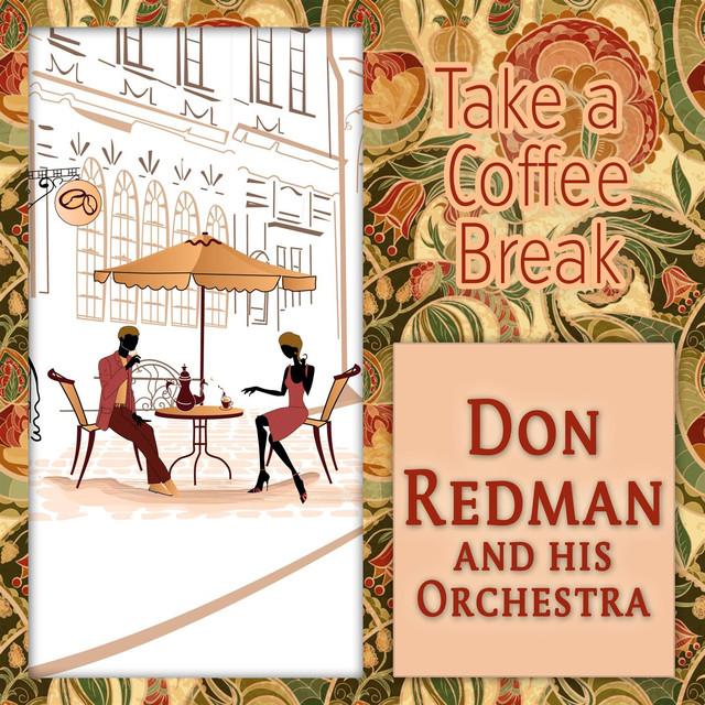 Don Redman, His Orchestra Take a Coffee Break album cover