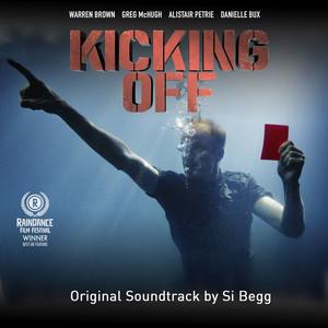 Kicking Off Original Motion Picture Soundtrack album