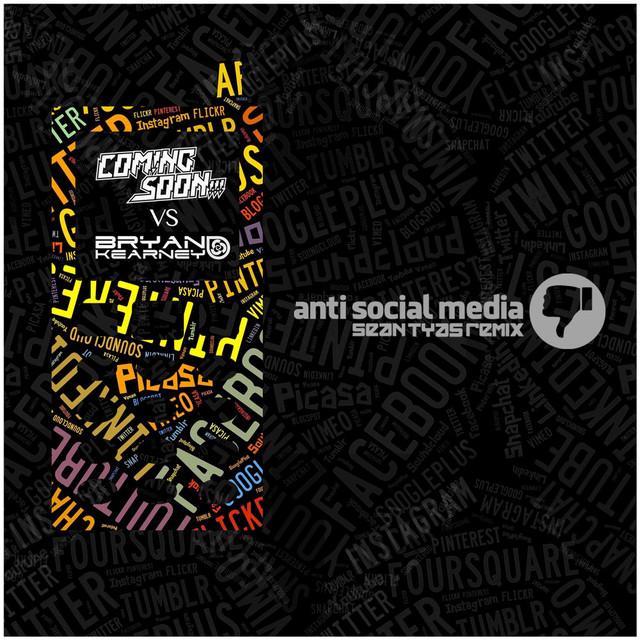Anti Social Media (Sean Tyas Remix)