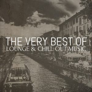 The Very Best of Lounge & Chill out Music Albumcover