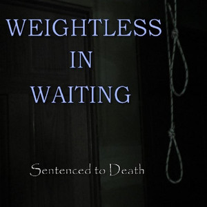 Weightless In Waiting