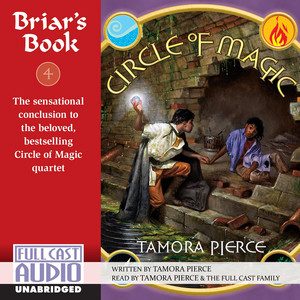 Briar's Book - Circle of Magic 4 (Unabridged)