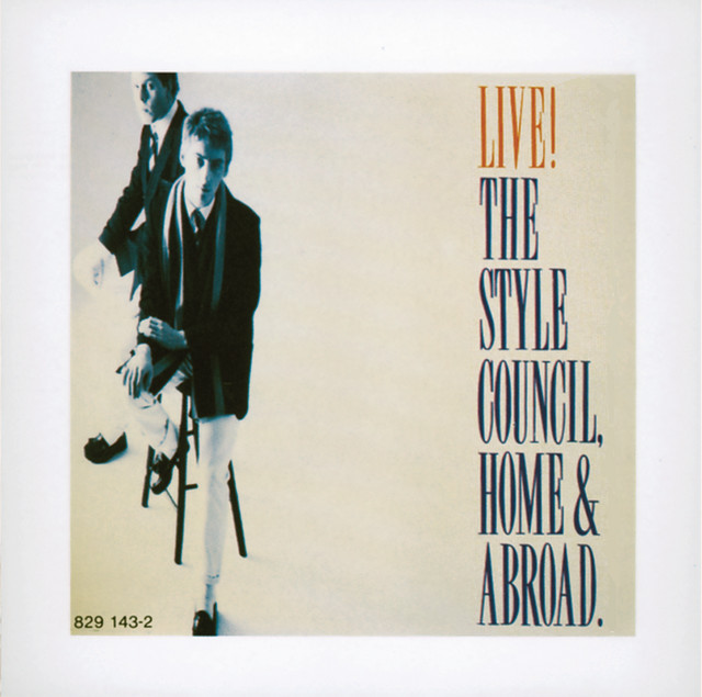 Artwork for (When You) Call Me - Home & Abroad Live Version by The Style Council